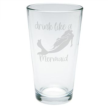 Drink Like A Mermaid Etched Pint Glass