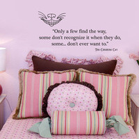 Cheshire Cat Alice Wonderland Only a Few wall quote vinyl art decal sticker14x29