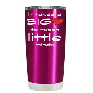 TREK It Takes a Big Heart to Teach on Translucent Pink 20 oz Tumbler Cup