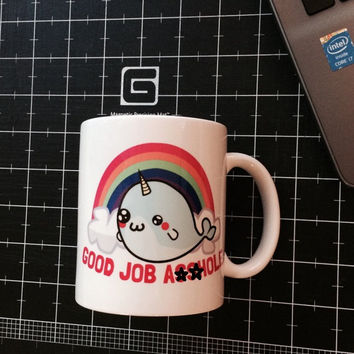 Narwhal Mug, Funny Mug, Rude Mug, Joke Mug, Rainbow Mug, Good Job Mug, Congratulations Mug, Gift for Him, Gift for Her, June Gifts, Graduate