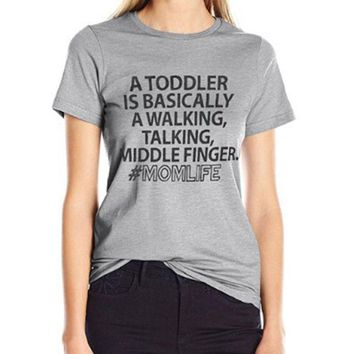 Momoluna A  TODDLER  IS BASICALLY Female T-shirt Women Men Funny T Shirt For Lady Hipster Tumblr Tees Tops Tshirt