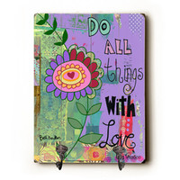 Do All Things With Love by Artist Beth Nadler Decorative Wall Hanger