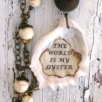 Druzy Oyster Pendant Beach Necklace The World Is My Oyster Quote Jewelry