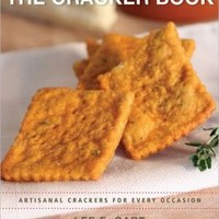The Cracker Book: Artisanal Crackers for Every Occasion