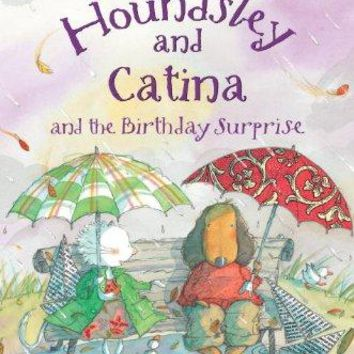 Houndsley and Catina and the Birthday Surprise Candlewick Sparks Reprint