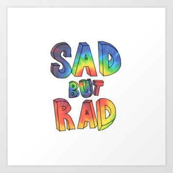 sad but rad. Art Print by Pink Berry Patterns