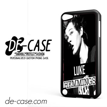 5 Seconds Of Summer 5SOS 5 SOS Luke Hemmings For Ipod 5 Ipod Touch 5 Case Phone Case Gift Present YO