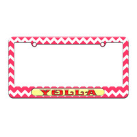 Yolla - Hello - Yo Holla - License Plate Tag Frame - Pink Chevrons Design