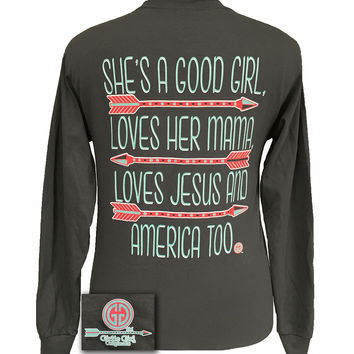 SALE Girlie Girl Good Girl Loves Her Mama Jesus America Too Arrow Long sleeve T Shirt