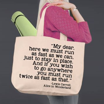 Here We Must Run | Alice In Wonderland | Canvas Tote Bag