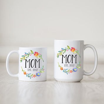Coffee Mug, ceramic mug, 11 oz or 15 oz mug, cute mug, new mom gift, floral gift for mom, baby shower, custom unique gift under 20 - Mom