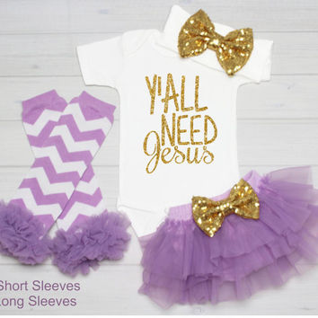 Baby Girl Clothes, Y'all Need Jesus Shirt, Shirt Glitter, Baby Bodysuit, Baby Shower Gift, Bodysuit Baby Girl Shirt Tutu Bloomer Set,