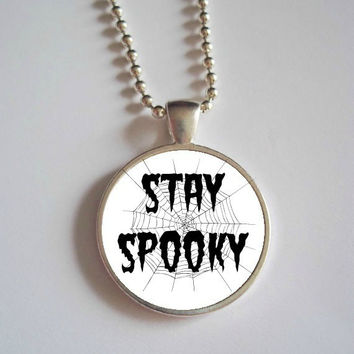 Stay Spooky Necklace // creepy oddities necklace // stay spooky dome cameo
