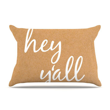 "KESS Original ""Hey Y'all - White"" White Brown Pillow Case"