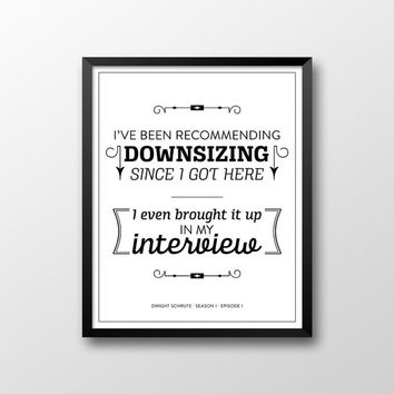 The Office Dwight Schrute Quote Season 1 Episode 1 Printable - Downsizing - White and Black