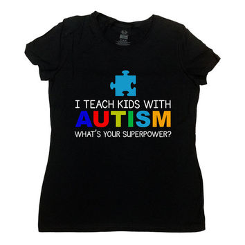 Autism Awareness T Shirt I Teach Kids With Autism Shirt For Teacher Gift Puzzle Piece Autistic Shirt Support Shirt Mens Ladies Tee - SA591