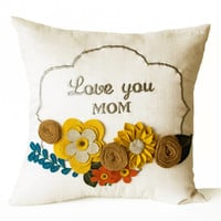 Decorative Pillow Cover -Flower Pillow -Floral Love You Pillow Case -16x16 -Gift -Gift For Mom Mum -Mothers Day -Nursery Decor Dorm -Wedding
