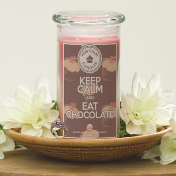 Keep Calm and Eat Chocolate - Keep Calm Candles