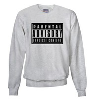 Parental Advisory Sweatshirt on CafePress.com