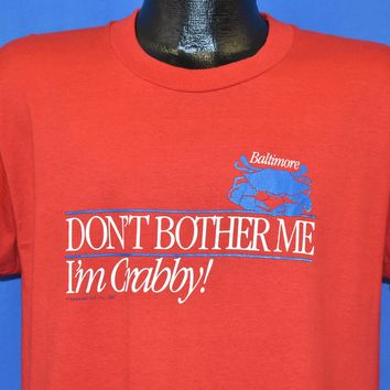 90s Don't Bother Me I'm Crabby Baltimore t-shirt Large