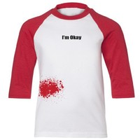 Zombie Underground Youth T-Shirts - I'm Okay... (With Blood Splatter) - Cotton Youth 3/4 Sleeve Baseball T-Shirt