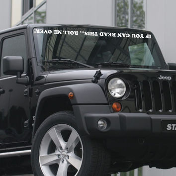 If You Can Read This Roll Me Over Decal - Jeep