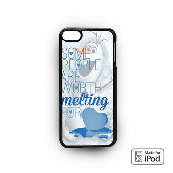 Some People Are Worth Melting For Olaf Funny Quote for custom case iPod 6