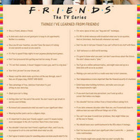 Friends - Things I Learned