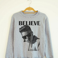 Believe Shirt Justin Bieber Shirt Bieber Shirt Music Shirt Rock Sweater Sweatshirt Jumpers Long Sleeve Women Shirt Unisex Shirt Size S,M,L