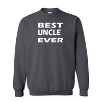 Best uncle ever crewneck uncle gift uncle to be new uncle gift uncle gifts uncle sweatshirt uncle sweater gift for him fathers day gift