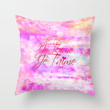 JE T'AIME French Typography Font I Love You Romantic Fine Art Pastel Pink Colorful Abstract Painting Throw Pillow by EbiEmporium