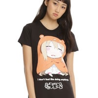 Himoutu! Umaru-Chan Don't Feel Girls T-Shirt