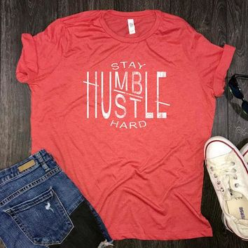 Stay Humble Hustle Hard Womens Jersey Shirt, womens hustle shirt, womens motivational shirt, positive vibes, inspirational shirt, work hard