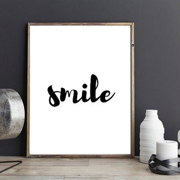 Smile Print, Smile Quote, Inspirational Print, Smile Wall Art, Typography Art. Home Decor, Motivational Quote, Printable Art