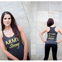 Army Strong - Strength Endurance Courage racerback tank top