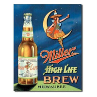 Tin Sign : Miller High Life Brew