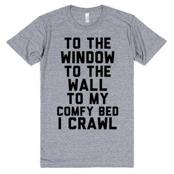 To My Comfy Bed I Crawl