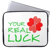 Great Heart Your Real Luck Laptop Sleeve