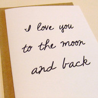 I Love You To The Moon Quote Note Card by prettypetalspaper