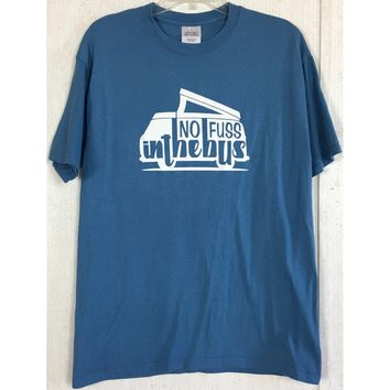 No Fuss in the Bus Tee T-Shirt Popup Camper Van Retro Hippie Travel Blue White L