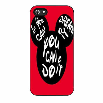 walt disney mickey mouse if you can dream it can happen cases for iphone se 5 5s 5c 4 4s 6 6s plus