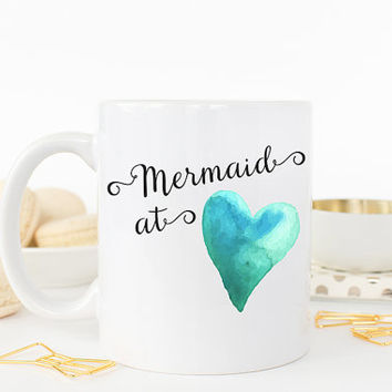 Mermaid at Heart, Mermaid Coffee, Mom Coffee Mug, Small Mug, Large Mug, Coffee Mug, Work Mug, Beauty, Phrase, Mermaid Coffee Mug, Gift Idea
