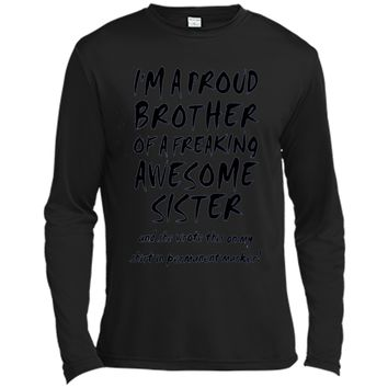 I'm A Proud Brother Of A Freaking Awesome Sister T-shirt shirt