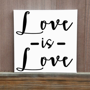 Love Is Love Custom Hand Painted Canvas, 12X12, Other sizes available, Ready to Hang, Wall Art, Wedding, Home Decor, Wall Decor
