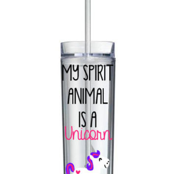 My Spirit Animal Is A Unicorn Tumbler, Unicorn Tumbler, Cute Tumblers, Cute Tumbler, Unicorn, Skinny Tumbler