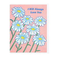 Always Love You Daisies Greeting Card