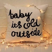 Baby, it's cold outside. | via Tumblr