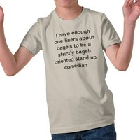 bagel comedian tshirts from Zazzle.com