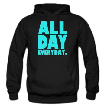 all day everyday hoodie