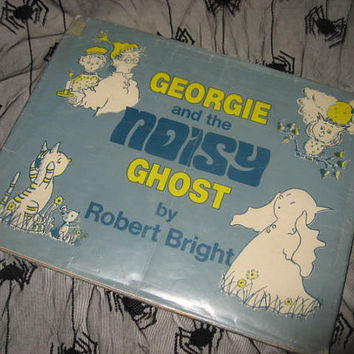 Vintage Book Georgie and the Noisy Ghost 1971 Children's Classics Halloween Reading